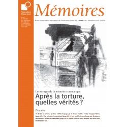 Les ravages de la mémoire traumatique : après la torture, quelles vérités ?