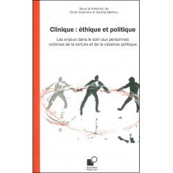 Clinique : éthique et politique